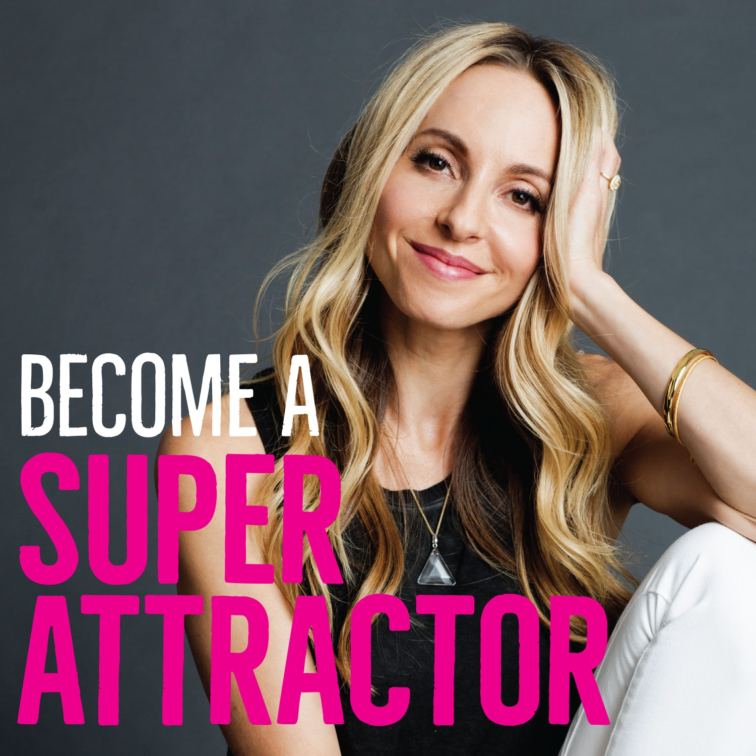 become a super attractor gabby bernstein