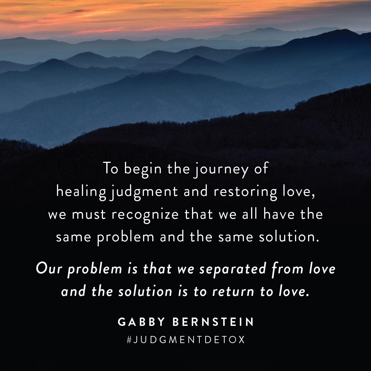 healing judgment quote gabby bernstein judgment detox