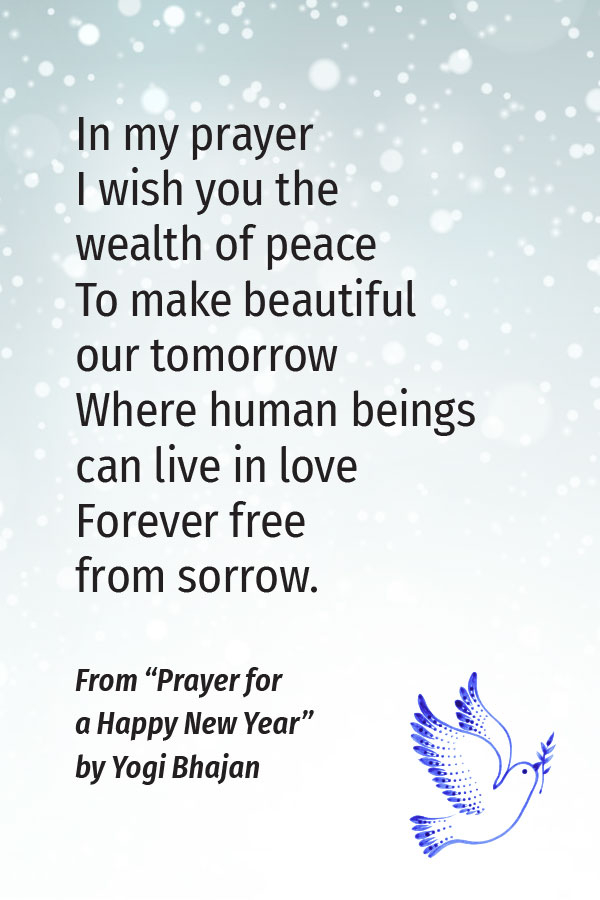 Prayer for a Happy New Year by Yogi Bhajan | Gabby Bernstein's favorite prayers for peace
