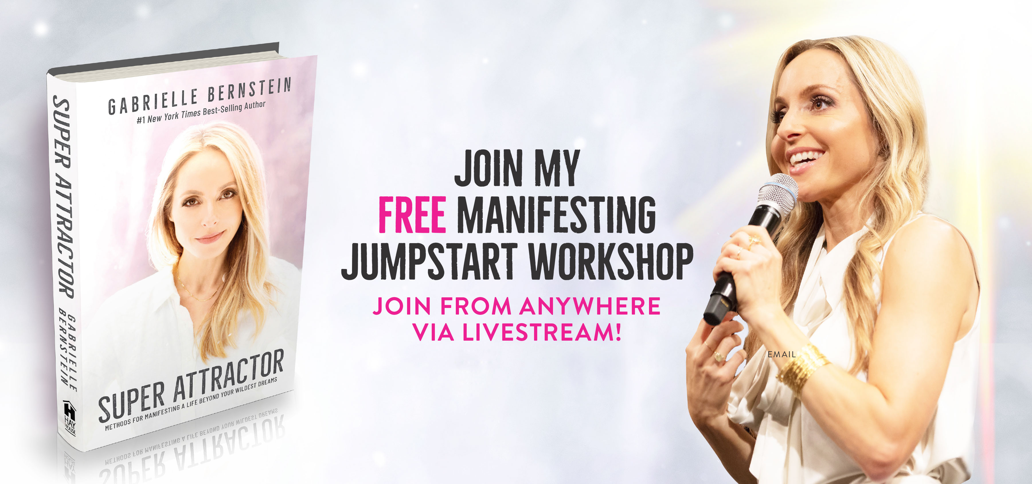 Manifesting Jumpstart Workshop - Livestream - Free ticket when you order Super Attractor by Gabby Bernstein