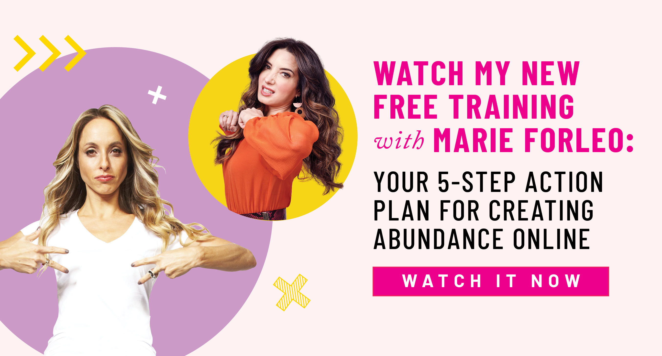Free abundance training with Gabby Bernstein and Marie Forleo