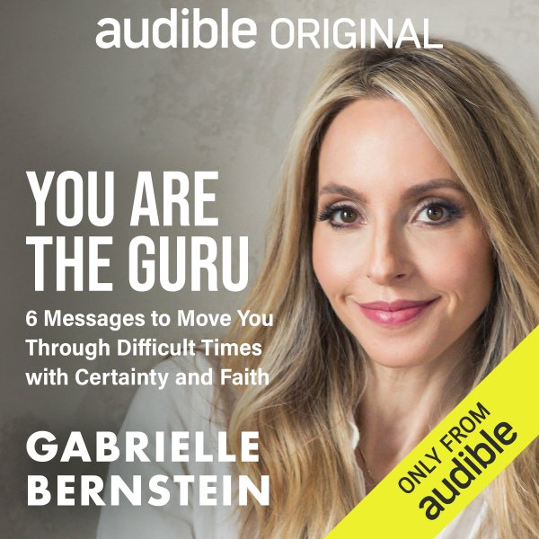 You are the guru audio book information with image of Gabby Bernstein