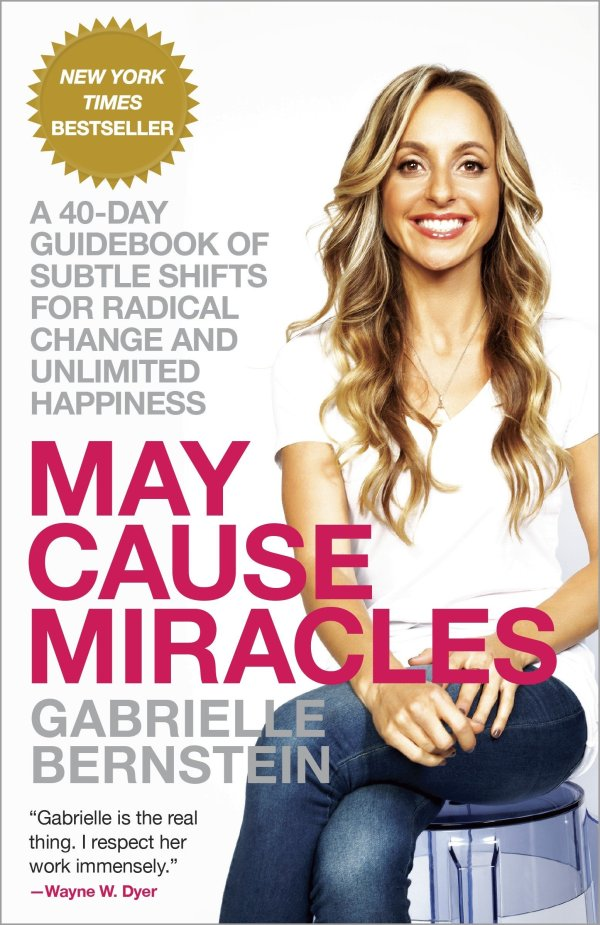 May Cause Miracles-Gabby Bernstein
