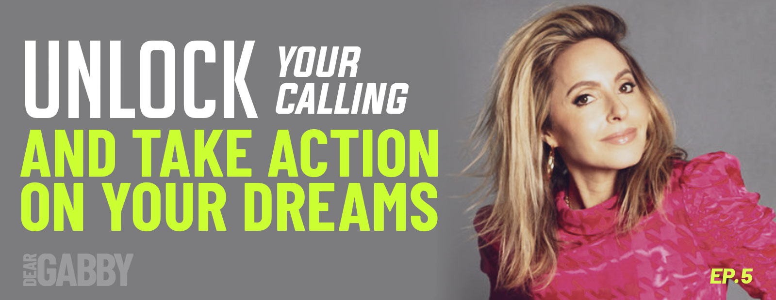 Unlock Your Calling and Take Action on Your Dreams