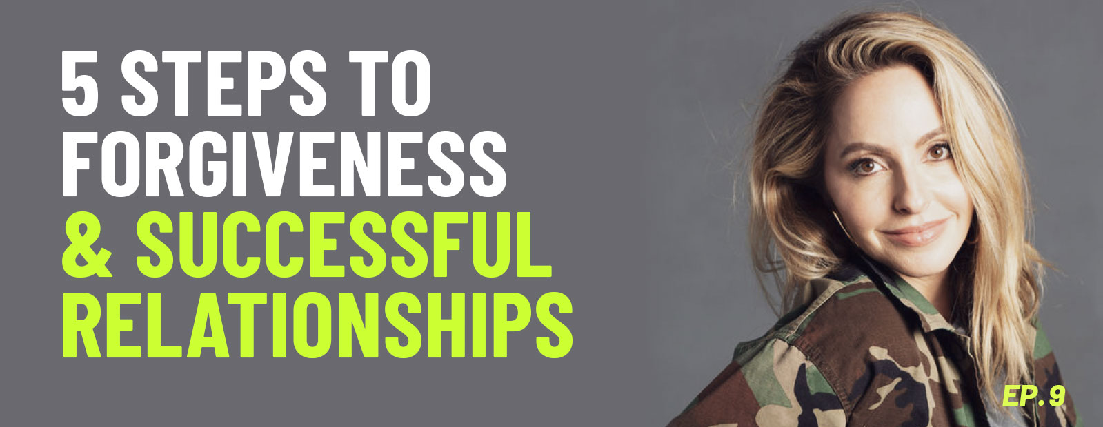 5 Steps to Forgiveness and Successful Relationships