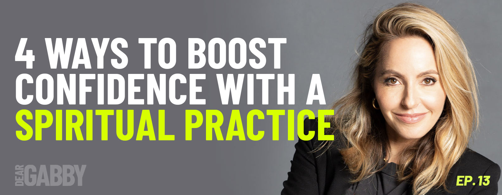 4 Ways to Boost Confidence with a Spiritual Practice