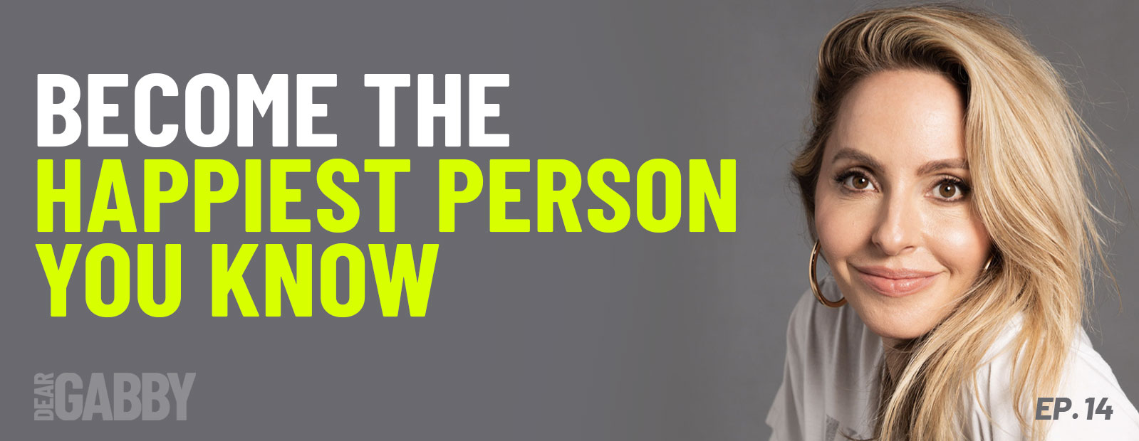 Become the Happiest Person You Know