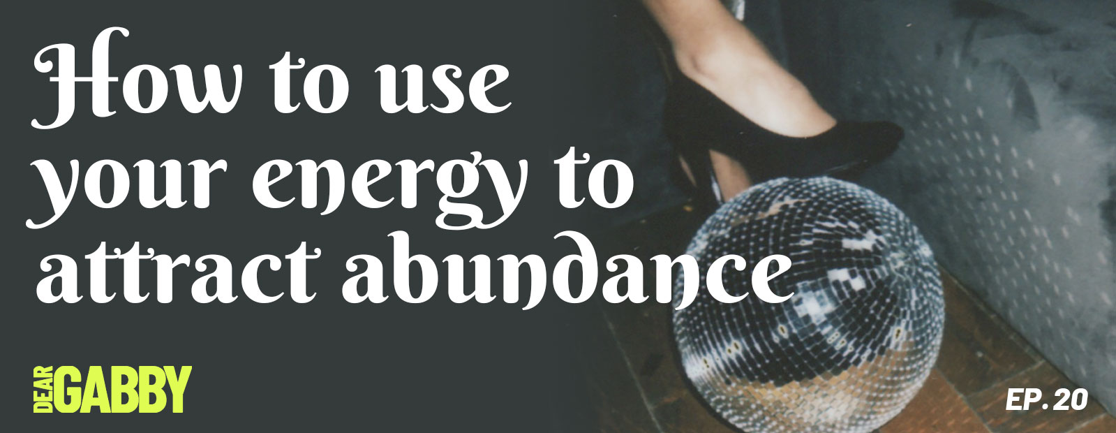 How to Use Your Energy to Attract Abundance