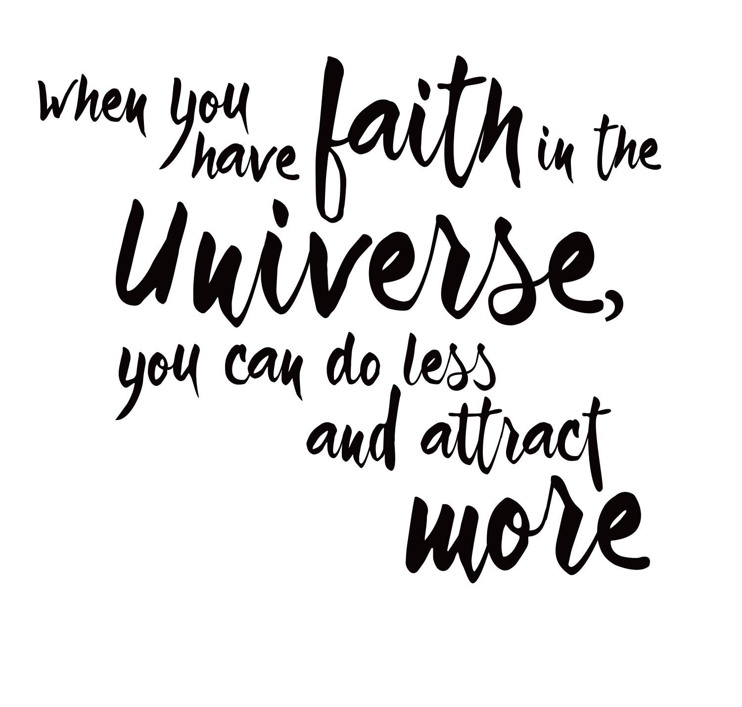 faith in the universe attract more|have fun achieving goals
