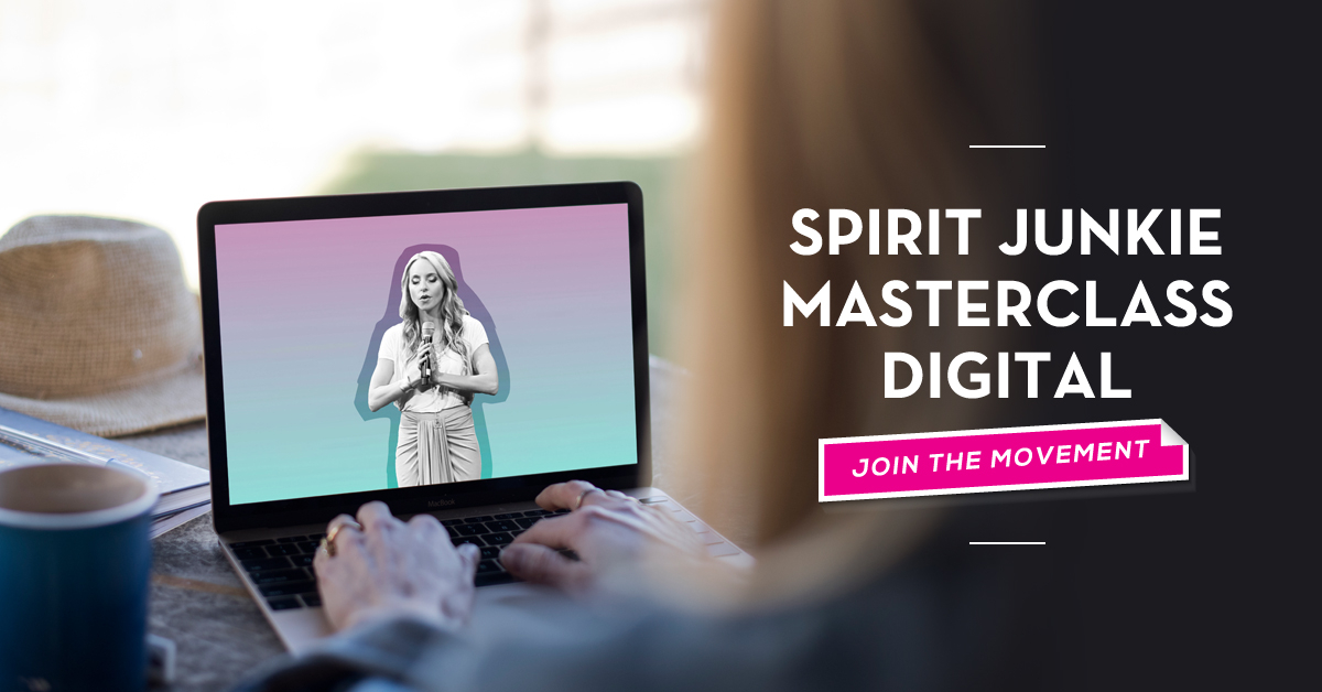 Spirit Junkie Masterclass Digital - Join the movement!