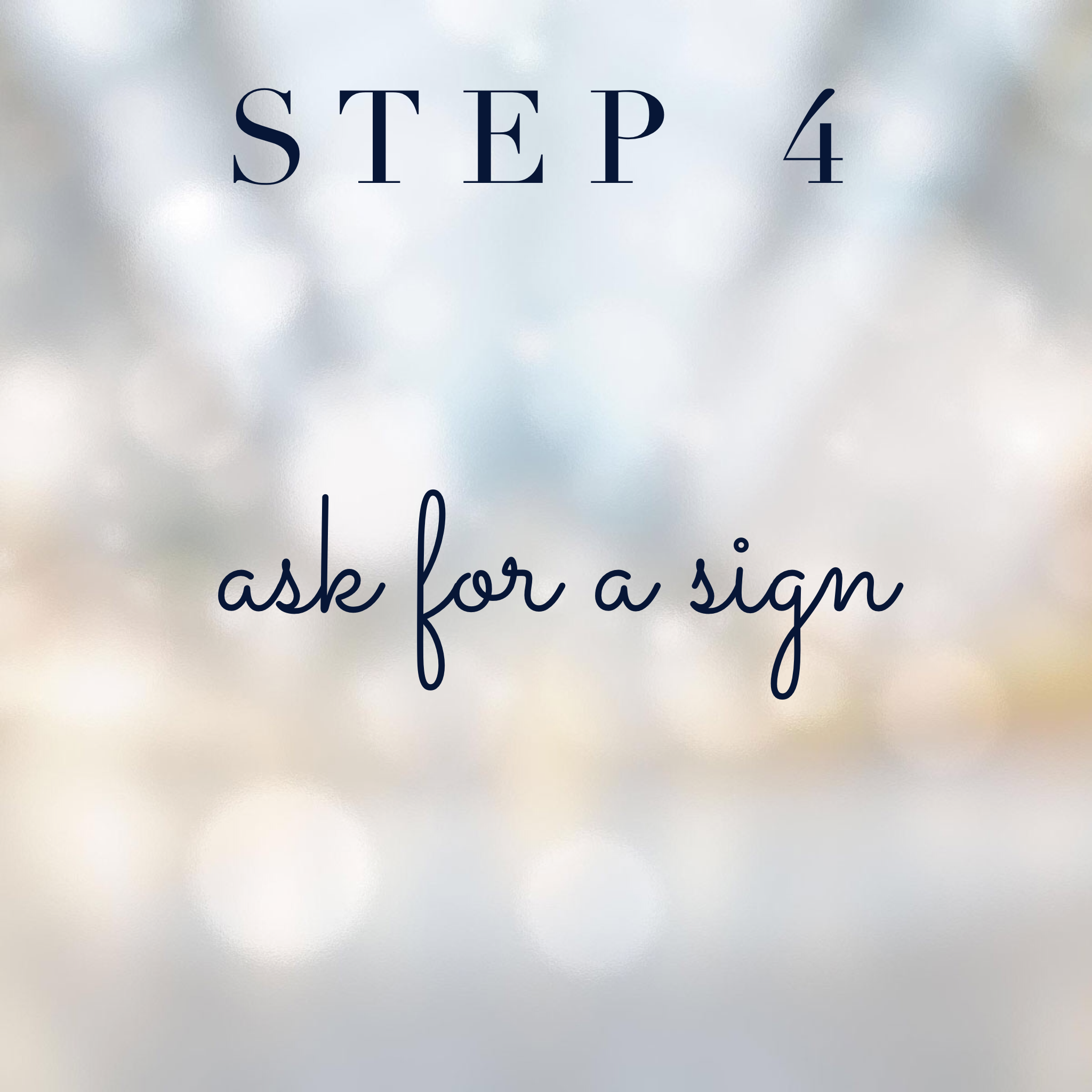 Connect with your spirit guides step 4: Ask for a sign