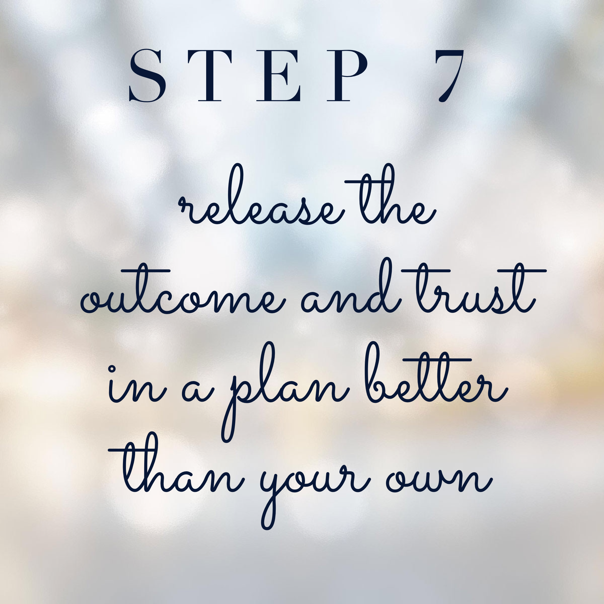 Connect with your spirit guides step 7: Release the outcome and trust in a plan better than your own
