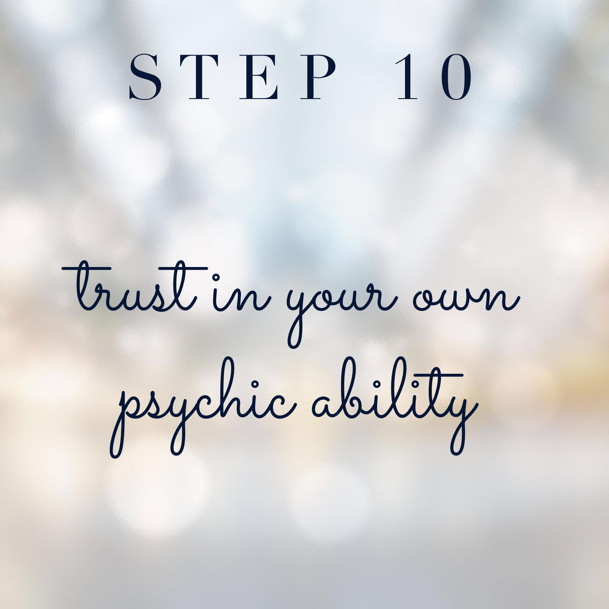 Connect with your spirit guides step 10: Trust in your own psychic ability