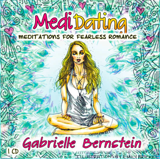 MediDating: Meditations for Fearless Romance | Meditation album by Gabby Bernstein