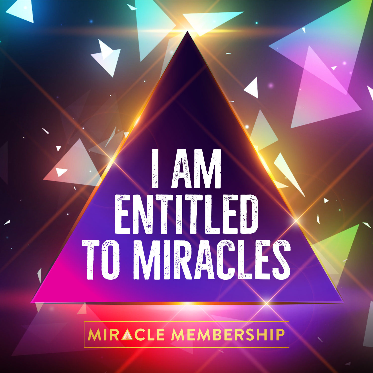 I am entitled to miracles | Gabby Bernstein's Miracle Membership mantra for October 2018