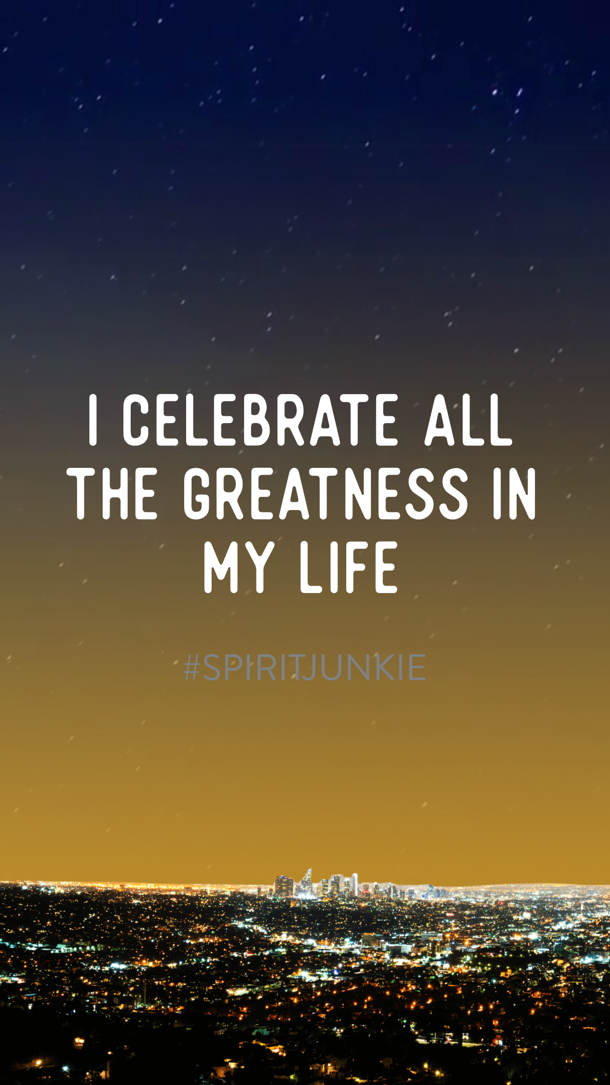 i celebrate all the greatness in my life | gabby bernstein spirit junkie app