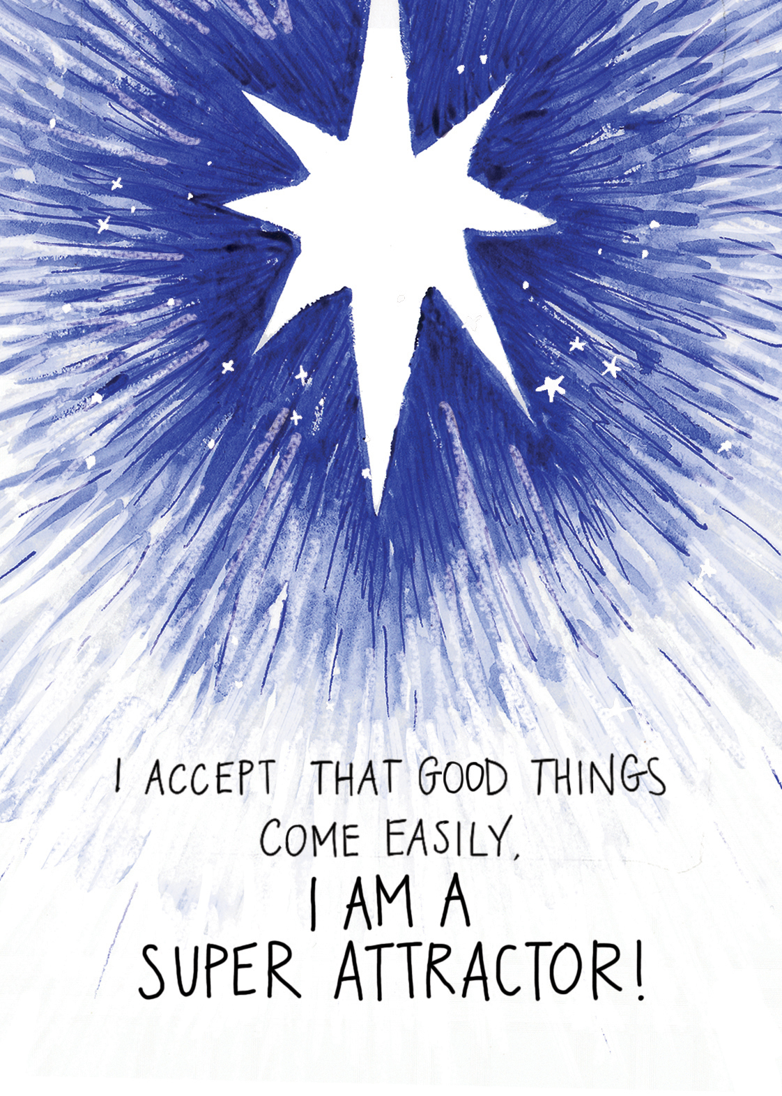 I accept that good things come easily. I am a Super Attractor | Super Attractor card deck