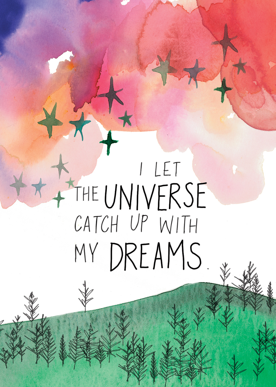 I let the Universe catch up with my dreams | Super Attractor card deck