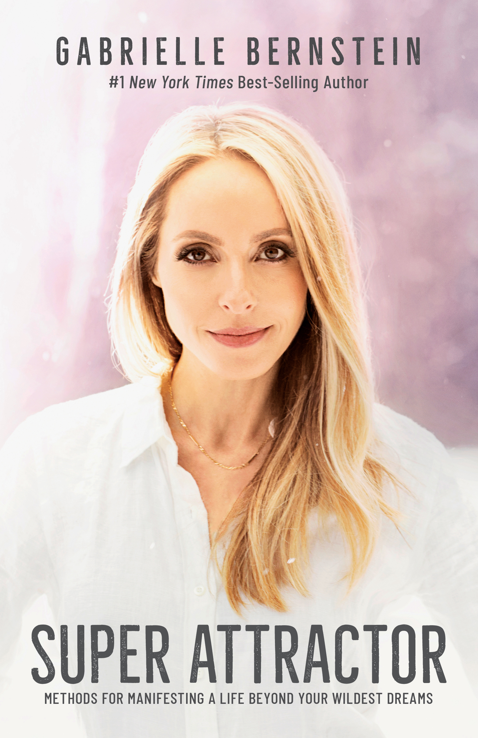 Super Attractor by Gabrielle Bernstein | Spirit Junkie gifts