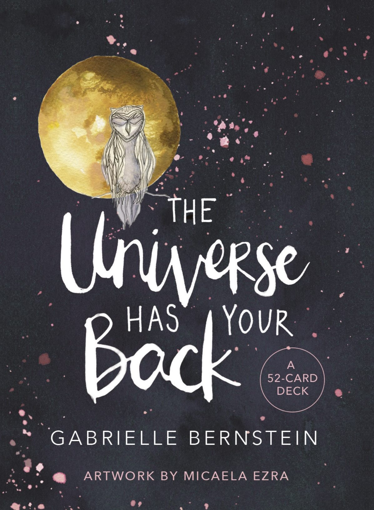The Universe Has Your Back card deck by Gabby Bernstein