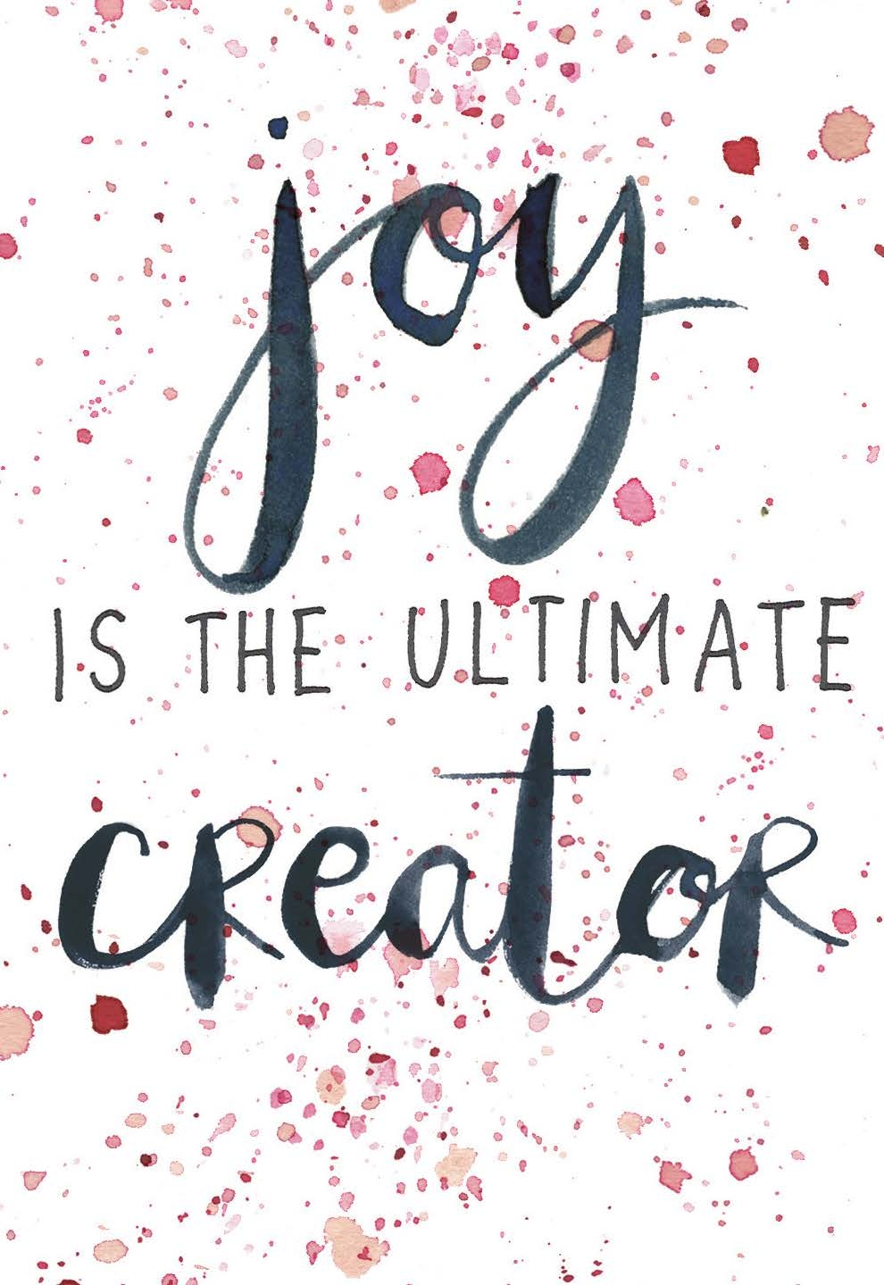 Joy is the ultimate creator | The Universe Has Your Back card deck | Gabby Bernstein