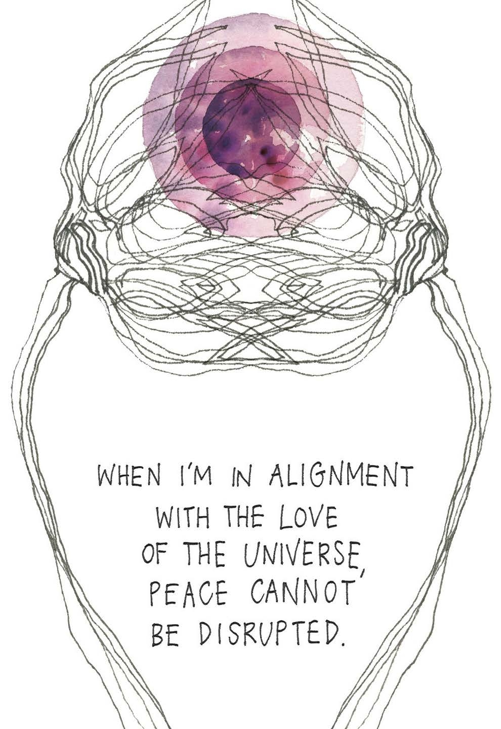 When I'm in alignment with the love of the Universe, peace cannot be disrupted | The Universe Has Your Back card deck by Gabby Bernstein