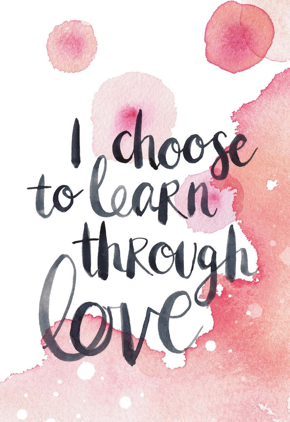 I choose to learn through love | Gabby Bernstein | The Universe Has Your Back card deck