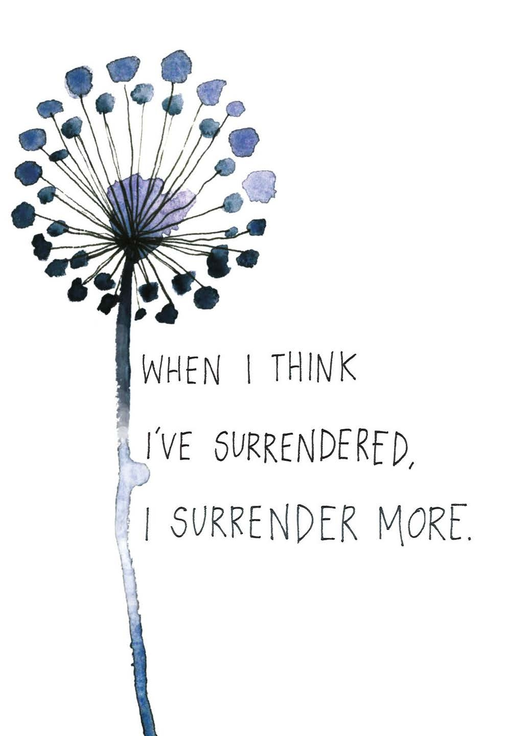 When I think I've surrendered, I surrender more | The Universe Has Your Back card deck | Dream home
