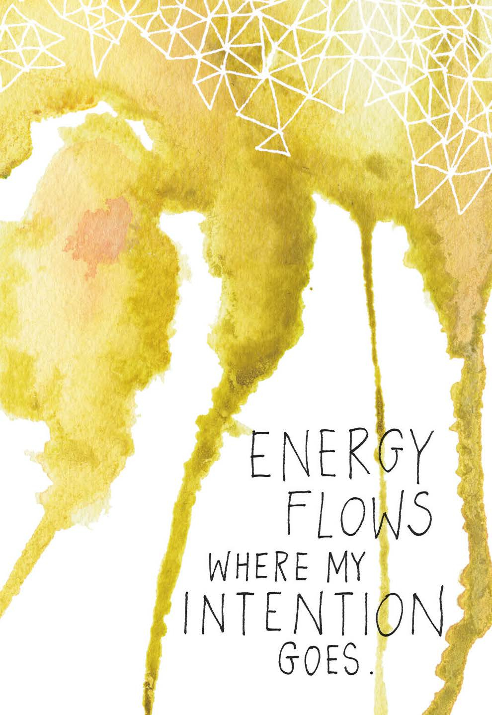 Energy flows where my intention goes | Gabby Bernstein | The Universe Has Your Back card deck - How to raise your energetic vibration