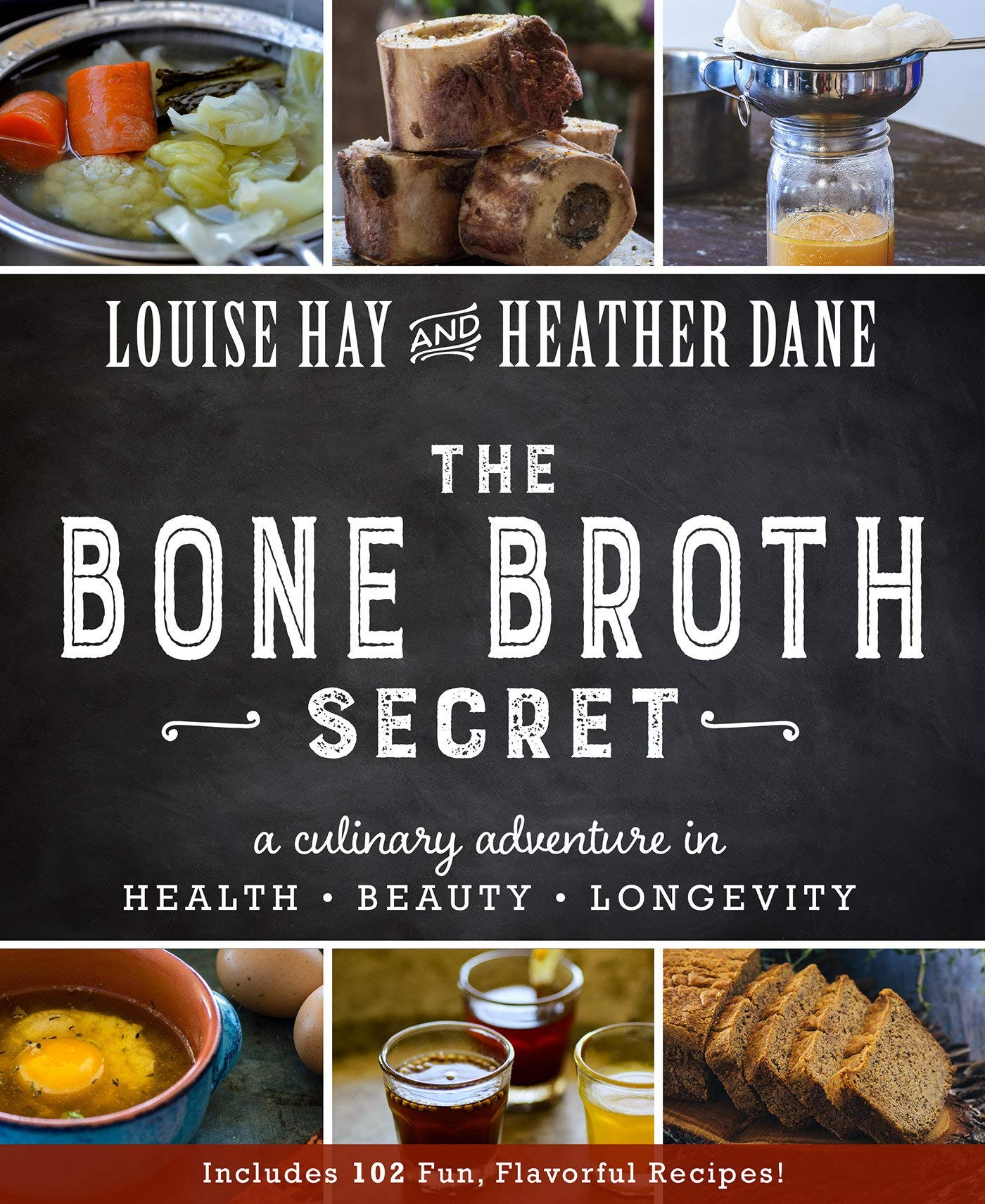 the bone broth secret louise hay heather dane