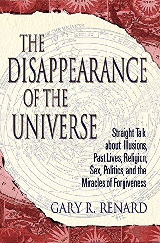the disappearance of the universe gary renard