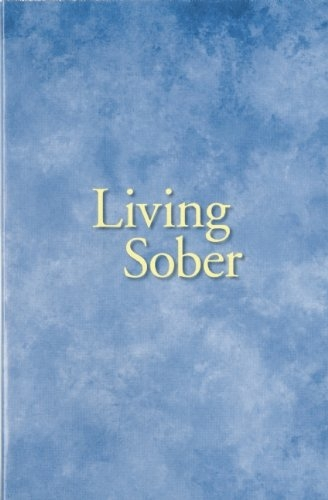 Living Sober book | spiritual tools for sober recovery