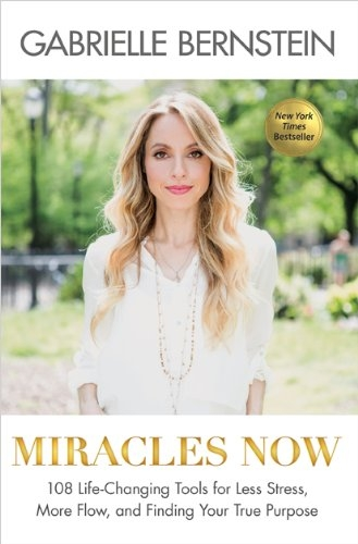 Miracles Now book by Gabby Bernstein