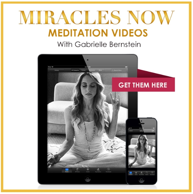 Miracles Now meditation videos with Gabby Bernstein